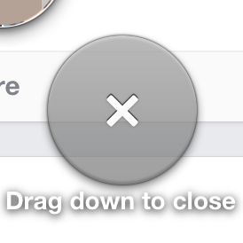 drag down to close. Detail of the tablet UI.